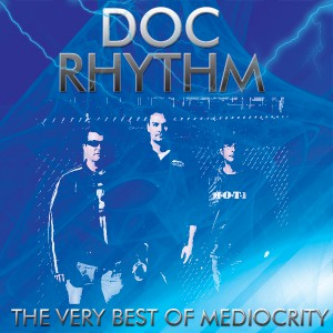 The Very Best of Mediocrity